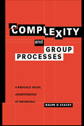 Complexity and Group Processes by Ralph D. Stacey