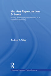 Marxian Reproduction Schema by Andrew Trigg