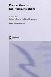 Perspectives on EU-Russia Relations by Debra Johnson