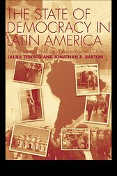 The State of Democracy in Latin America by Jonathan R. Barton