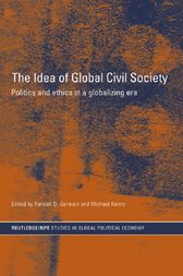 The Idea of Global Civil Society by Randall Germain