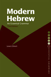 Modern Hebrew: An Essential Grammar by Lewis Glinert