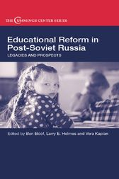 Educational Reform in Post-Soviet Russia by Ben Eklof