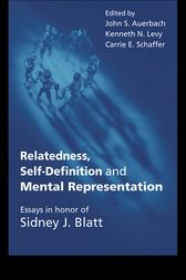 Relatedness, Self-Definition and Mental Representation by John S. Auerbach