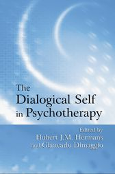 The Dialogical Self in Psychotherapy by Hubert J.M. Hermans