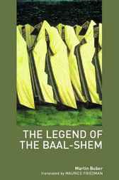 Legend of the Baal-Shem by Martin Buber