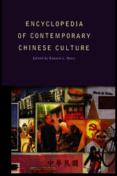 Encyclopedia of Contemporary Chinese Culture by Edward L. Davis