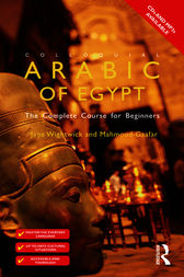 Colloquial Arabic of Egypt by Jane Wightwick