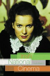 Irish National Cinema by Ruth Barton
