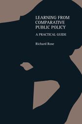 Learning From Comparative Public Policy by Richard Rose