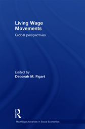 Living Wage Movements by Deborah M. Figart