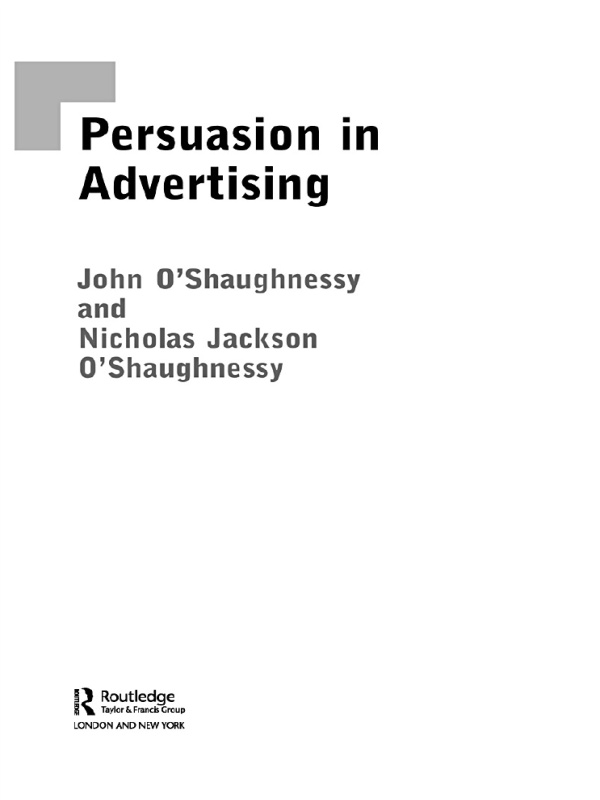 Download Ebook Persuasion in Advertising by John O'Shaugnessy Pdf
