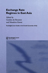 Exchange Rate Regimes in East Asia by Masahiro Kawai