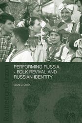 Performing Russia by Laura Olson