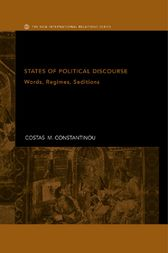States of Political Discourse by Costas M. Constantinou