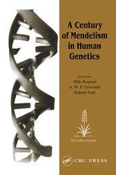 A Century of Mendelism in Human Genetics by Milo Keynes