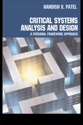 Critical Systems Analysis and Design by Nandish Patel