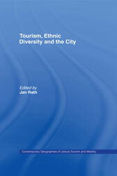 Tourism, Ethnic Diversity and the City by Jan Rath