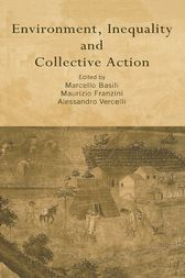 Environment, Inequality and Collective Action by Marcello Basili