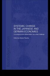 Systemic Changes in the German and Japanese Economies by Werner Pascha