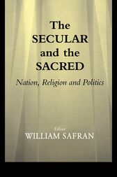 The Secular and the Sacred by William Safran