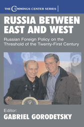 Russia Between East and West by Gabriel Gorodetsky
