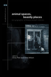 Animal Spaces, Beastly Places by Chris Philo