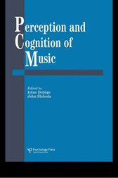 Perception And Cognition Of Music by Irene Deliege