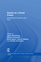 Russia as a Great Power by Jakob Hedenskog