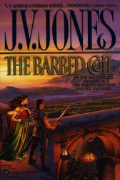The Barbed Coil by J. V. Jones
