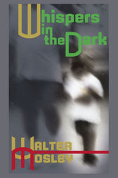 Whispers in the Dark by Walter Mosley