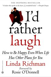I'd Rather Laugh by Linda Richman