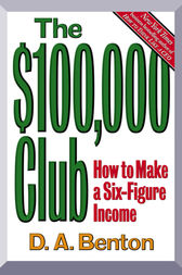 The $100,000 Club by D. A. Benton