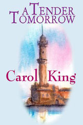 A Tender Tomorrow by Carole King