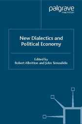 New Dialectics and Political Economy by Robert Albritton