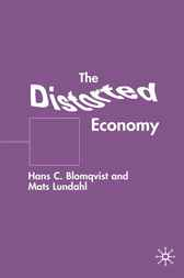 The Distorted Economy by Hans C. Blomqvist