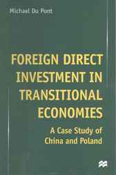 Foreign Direct Investment in Transitional Economies by Michael Du Pont