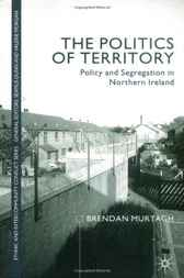 The Politics of Territory by Brendan Murtagh