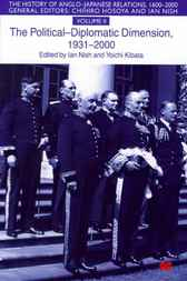 The History of Anglo-Japanese Relations Vol 2 by Ian Nish