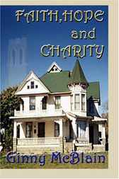 Faith, Hope and Charity by Ginny McBlain