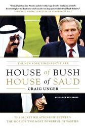 House of Bush, House of Saud by Craig Unger