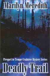 Deadly Trail by Marilyn Meredith