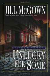 Unlucky for Some by Jill McGown