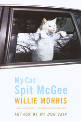 My Cat, Spit McGee by Willie Morris