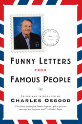 Funny Letters from Famous People by Charles Osgood Wood