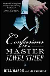 Confessions of a Master Jewel Thief by Bill Mason