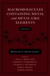Macromolecules Containing Metal and Metal-Like Elements, Volume 3 by unknown