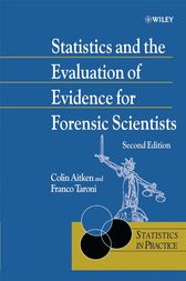 Statistics and the Evaluation of Evidence for Forensic Scientists by Colin Aitken