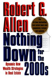 Nothing Down for the 2000s by Robert G. Allen