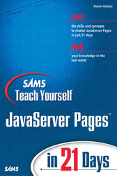 Sams Teach Yourself JavaServer Pages in 21 Days by Steven Holzner